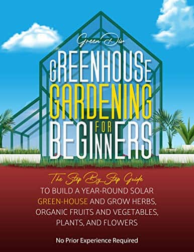 Greenhouse Gardening for Beginners by Green Div review
