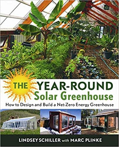 The Year-Round Solar Greenhouse by Lindsey Schiller review