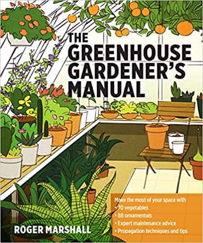 The Greenhouse Gardener's Manual by Roger Marshall review